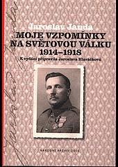 Vzpomínky Jaroslava Jandy na světovou válkou vyšly v roce 2016 v edici Národního archivu.